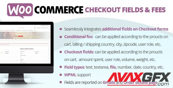 CodeCanyon - WooCommerce Checkout Fields & Fees v8.0 - 20668577 - NULLED