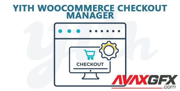 YiThemes - YITH WooCommerce Checkout Manager v1.4.5