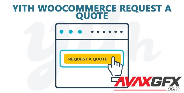 YiThemes - YITH Woocommerce Request A Quote v3.1.0